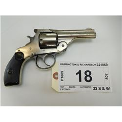 HARRINGTON & RICHARDSON , MODEL: TOP BREAK AUTOMATIC EJECTING , CALIBER: 32 S & W
