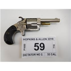HOPKINS & ALLEN , MODEL: DICTATOR NO 2. , CALIBER: 32 RIM FIRE