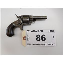 ETHAN ALLEN , MODEL: SIDE HAMMER REVOLVER , CALIBER: 22 SHORT