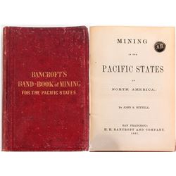 "The First ""Bancroft's Band-Book of Mining of the Pacific States"""