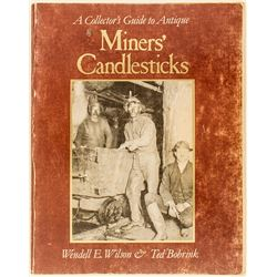 """""""A Collector's Guide to Antique Miners' Candlesticks"""