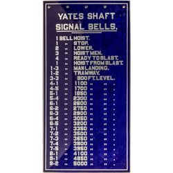 Yates Shaft Mine Bell Signal Sign