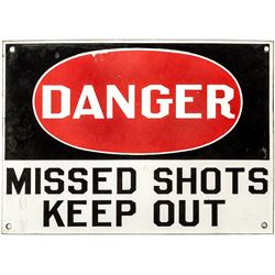 """Missed Shots Keep Out"" Enamel Sign"