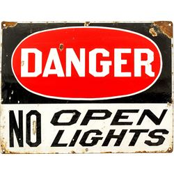 "Large Enamel Sign, ""Danger No Open Lights"""