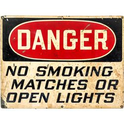 """Danger No Smoking Matches or Open Lights"""