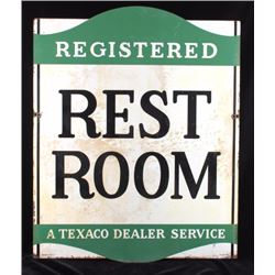 1946 Texaco Double Sided Rest Room Sign