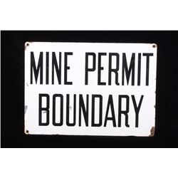 Early Butte, MT Mine Permit Boundary Metal Sign