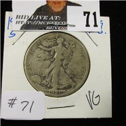 1921 S Walking Half Dollar VG, big jump in price between VG & Fine