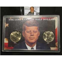 "Special Cased Set ""The Lost Kennedy Half Dollars"" contains a 2002 P & 2003 D BU Kennedy Half Dollars"