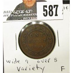 1859 wide 9 over 8 variety Canada Cent, Fine.