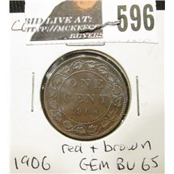 1906 Canada Large Cent, Gem BU 65 red & brown.