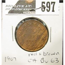 1907 Canada Large Cent, Choice BU 63, red & brown.