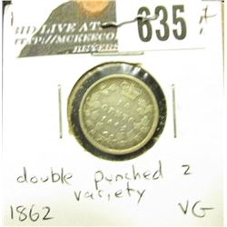 1862/2 New Brunswick Silver Dime, VG. Scarce double die date on last digit of '2'.
