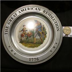 """1776 The Great American Revolution"" Pewter Plate; & 1923 S U.S. Peace Silver Dollar, F."