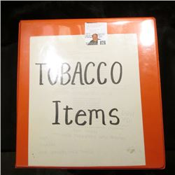 Three-Ring Notebook with plastic pages full of Tobacco Memorabilia including Tokens, Pin-backs, Pend
