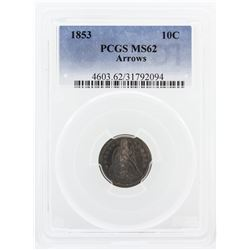 1853 PCGS MS62 10 Cent Arrows Coin