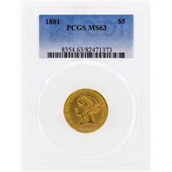 1881 $5 Libertry Head Half Eagle Gold Coin PCGS MS63