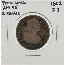 1802 IJ Peru Lima 2 Reales KM95 Silver Coin
