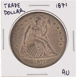 1871 $1 Seated Liberty Silver Dollar Coin AU