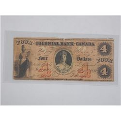 Colonial Bank of Canada Four Dollar Note. Dated Ma