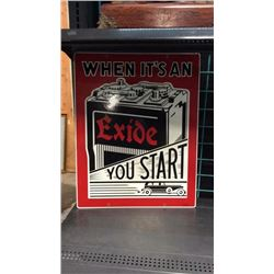 Exide Battery Porcelain Sign When it's and exide you start 19 in wide, 24 in tall