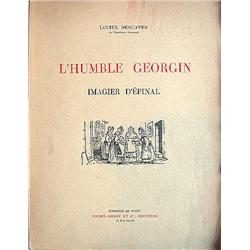 DESCAVES, Lucien.- L' humble Georgin. Imagier...