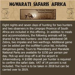 Eight nights and seven days of hunting for two hunters and two observers
