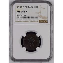 Great Britain 1799 1/4 Penny NGC MS64 Brown *ONLY 16 GRADED*