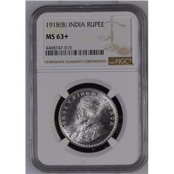 1918 B India Rupee NGC MS63+ *ONLY 1 GRADED*