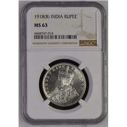 India 1918 B Rupee NGC MS63 *ONLY 49 GRADED*