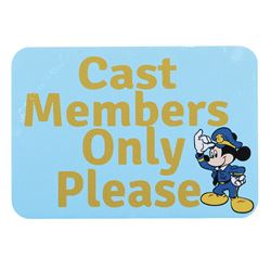 "Disney World ""Cast Members Only"" sign and ""Hosts Hostesses Only"" sign."