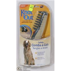 NEW KNOT OUT ELECTRIC PET GROOMING COMB
