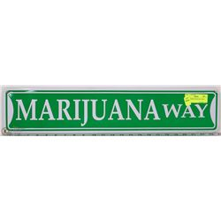 "METAL MARIJUANA WAY SIGN 5""X24"""