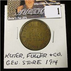 """Kuter, Fuller & Co./The/Place/To Trade/Elliot, Iowa"""", """"Good For/10c/In Trade"""", #365, R-2B. (1914) rd"""