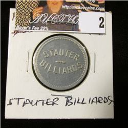 "Stauter/Billiards""., ""Good Amusement/25c/Only"", al., 26mm, #510 Ia."