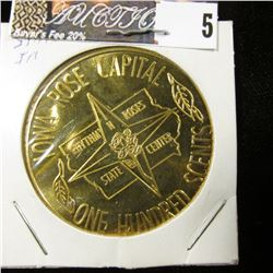 "1975 ""Iowa Rose Capital One Hundred Scents State Center, Iowa"", 39mm, br., BU."