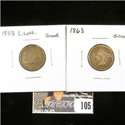 1858 Large Letters Flying Eagle Cent, Good & 1863 Indian Head Cent, Good.