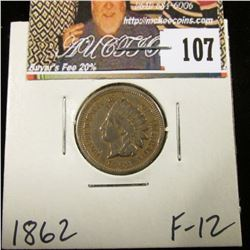 1862 Indian Head Cent, Fine.