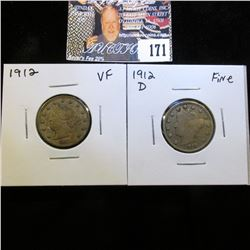 1912 P VF & 12 D Fine Liberty Nickels.