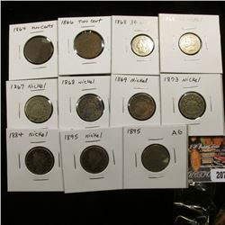 (11) circulated Coins: 1864 & 1866 U.S. Two Cent Pieces; (2) 1868 U.S. Three Cent Nickels; 1867, 186