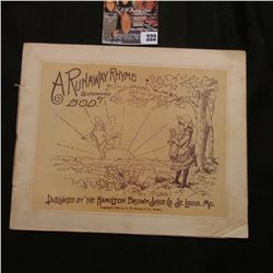 """1888 Booklet """"A Runaway Rhyme Illustrated by BOD Published by the Hamilton Brown Shoe Co. St. Louis,"""