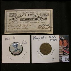 "Feb. 20, 1863 $40 Interest Coupon ""The Confederate States of America""; ""Gen. Mac Arthur"" Pin tab; &"