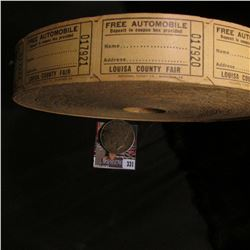 """Roll of """"Free Automobile…Louisa County Fair"""" Tickets. Early 1900 era; & 1922 S U.S. Silver Peace Dol"""