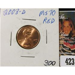 2003 D Lincoln Cent, Brilliant RED MS70.