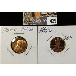 1953 D MS66 & 1995S PR70 Red Lincoln Cents.