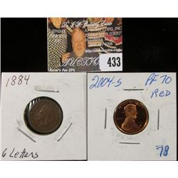 1884 6 partial letters Indian Head Cent & 2004 S PF70 Red Lincoln Cent.