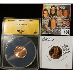 2005 S PF70 Red Deep Cameo & 2007 D ANACS slabbed MS67 Red Lincoln Cents.