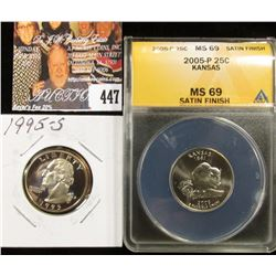 1995 S PF70 & 2005 P ANACS slabbed MS69 Satin Finish Kansas Statehood Quarter.
