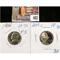2009 S PR70 Cameo and 1956 PR70 Jefferson Nickels.