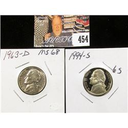 1994 S 70 Cameo and 1963 D MS68 Jefferson Nickels.